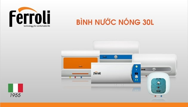 Thông tin hữu ích về bình nóng lạnh 30L do Ferroli sản xuất