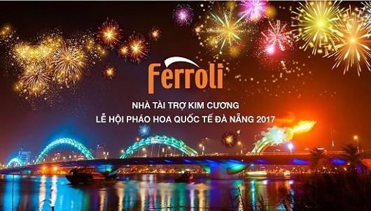 Ferroli-Nhà tài trợ kim cương lễ hội pháo hoa quốc tế Đà Nẵng 2017
