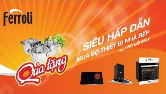 (Tiếng Việt) Siêu khuyến mại hè khi mua thiết bị bếp Ferroli