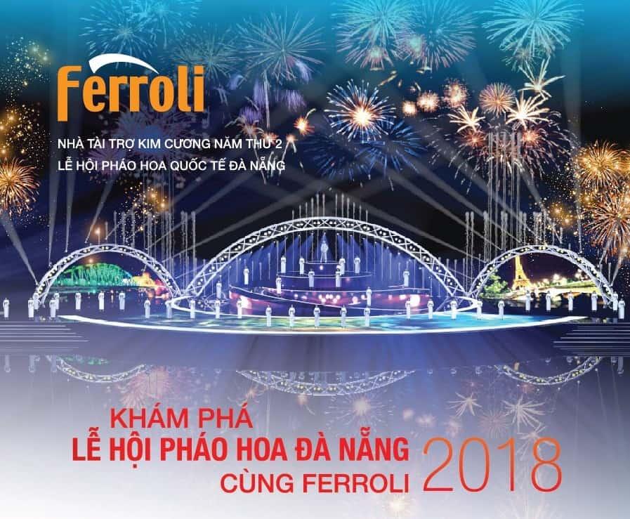 Khám phá lễ hội pháo hoa Quốc Tế Đà Nẵng 2018 cùng Ferroli Asean