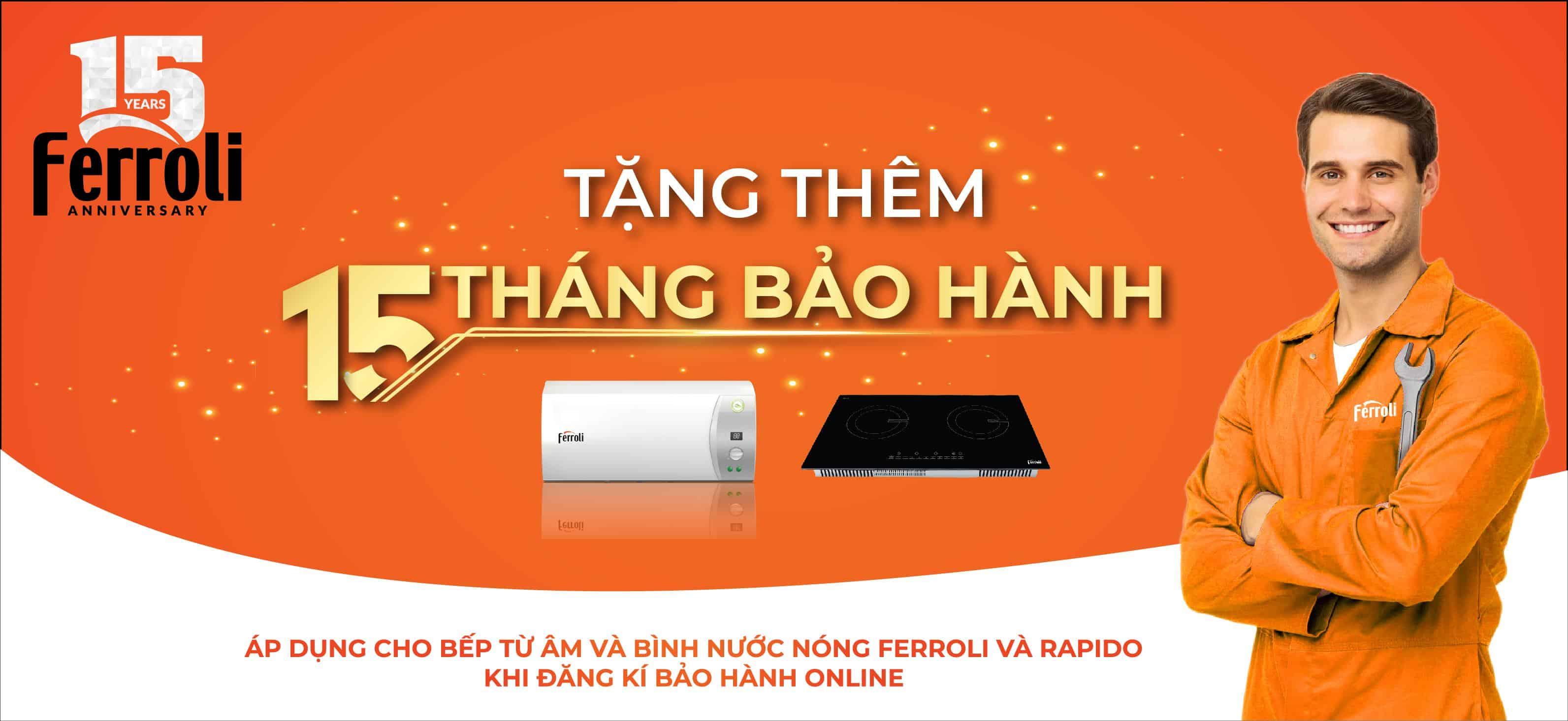 Ferroli kỷ niệm 15 năm thành lập tại Việt Nam với nhiều chương trình khuyến mãi hấp dẫn